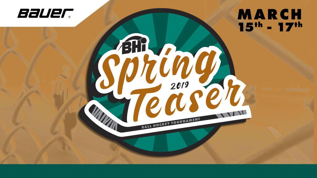 Spring Teaser Ball Hockey Tournament Bhi Brantford